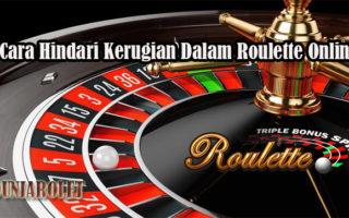 Cara Hindari Kerugian Dalam Roulette Online